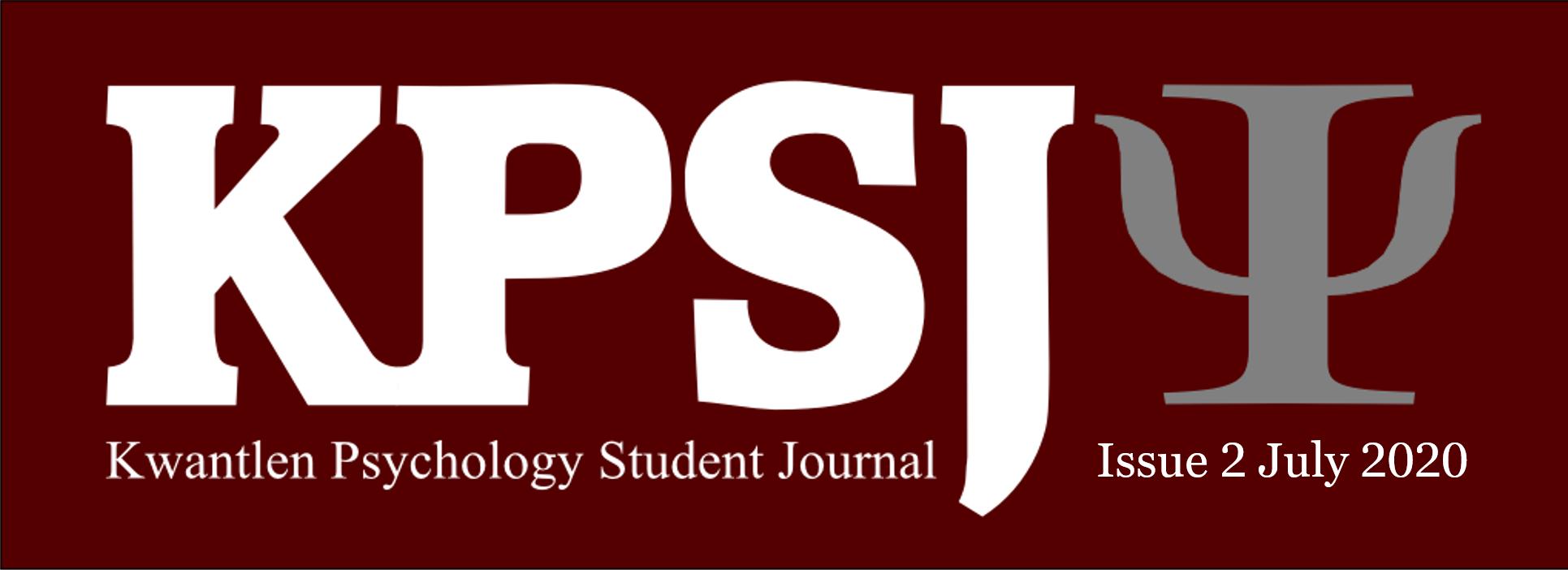 KPSJ, Kwantlen Psychology Student Journal, Issue 2, July 2020