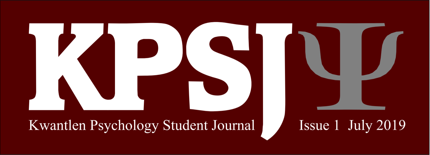 KPSJ, Kwantlen Psychology Student Journal, Issue 1, July 2019