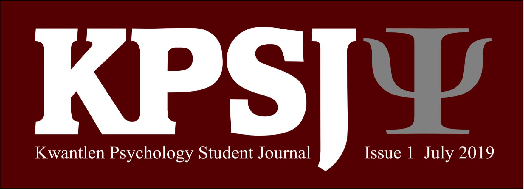 KPSJ, Kwantlen Psychology Student Journal, Issue 1, July 2019