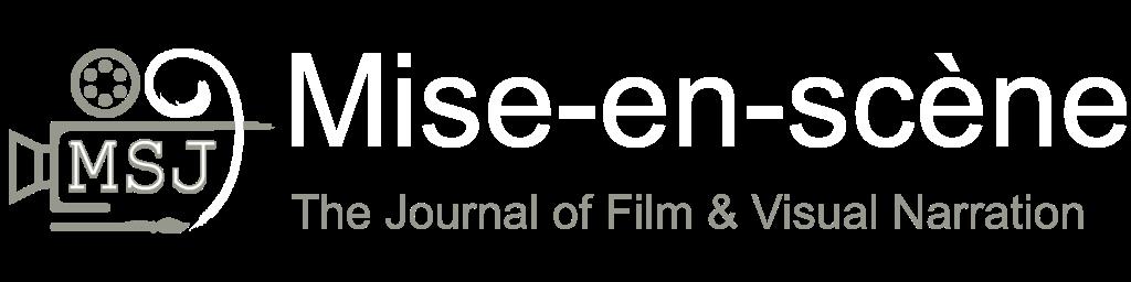 Mise-en-scène | The Journal of Film & Visual Narration